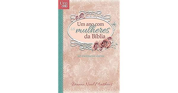 LIVRO - UM ANO COM AS MULHERES DA BIBLIA  - Loja Amo Família