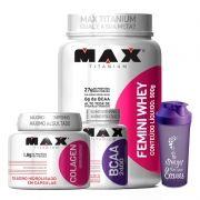 Kit Mulher: Femini Whey + Colageno + Bcaa - Max Titanium