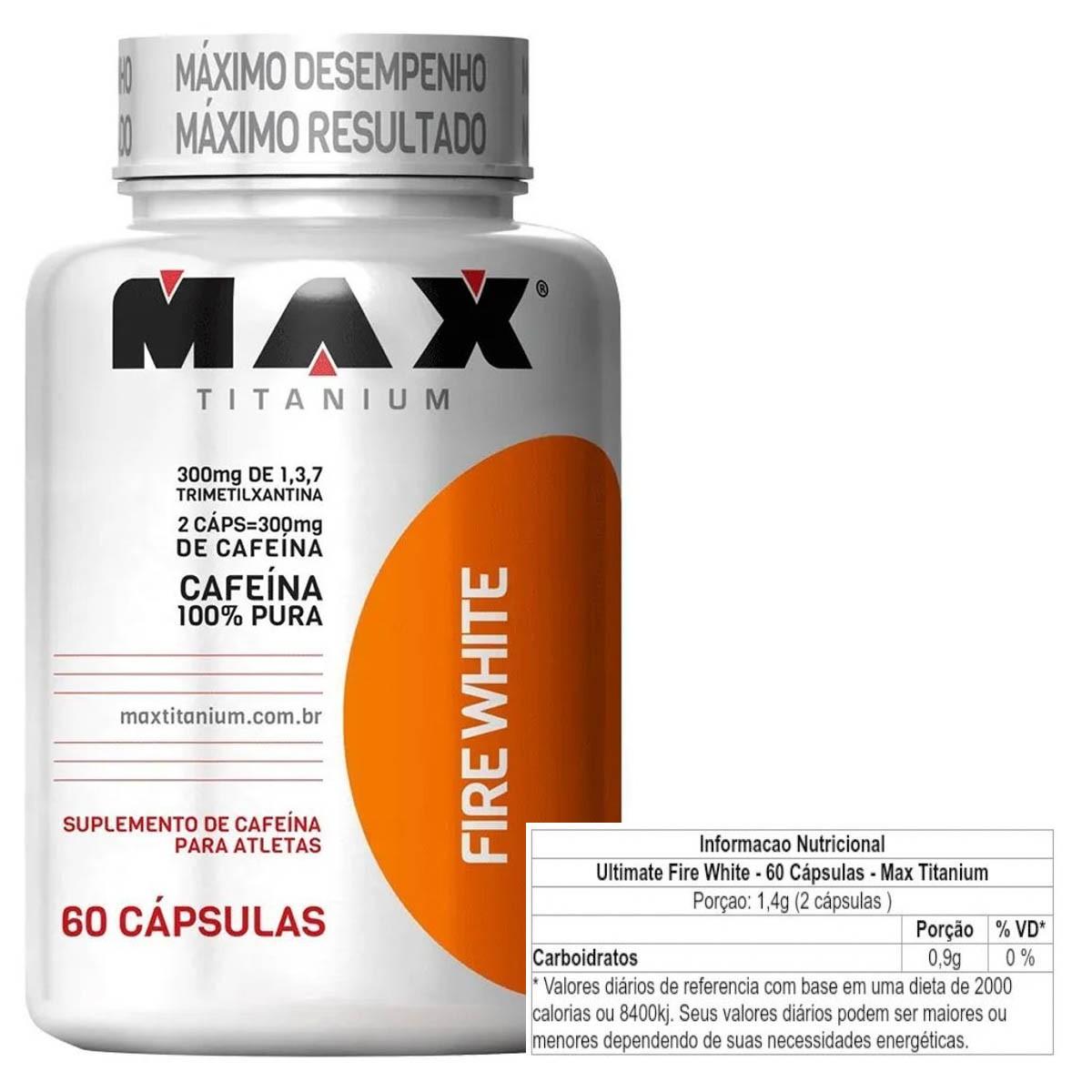 Fire White 60 Cápsulas - Max Titanium