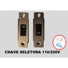 Chave Seletora 110V/220V