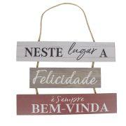 Placa Decorativa em Madeira Neste lugar a felicidade 16,5x24