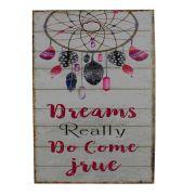 Quadro Decorativo – Dreams Really Do Come True (MDF)