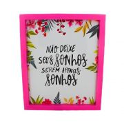 Quadro Decorativo – Moldura Rosa (Sonhos) - 30x25