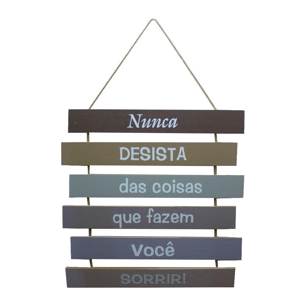 Placa Decorativa em Madeira - Nunca desista das coisas  - Shop Ud