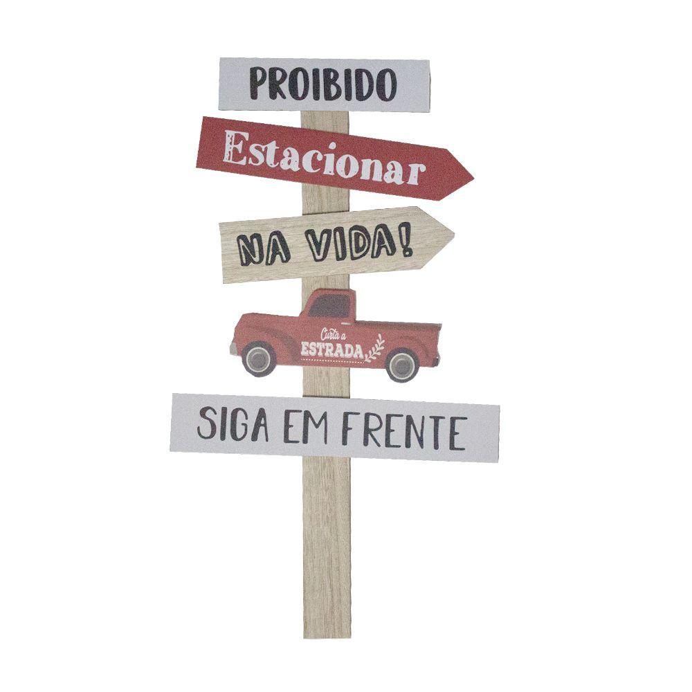 Placa Madeira Proibido Estacionar na Vida Caminhonete 55x31  - Shop Ud