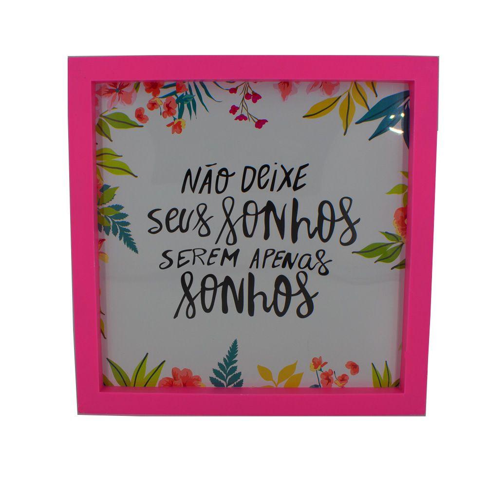 Quadro Decorativo – Moldura Rosa (Não deixe seus sonhos) - 25x20  - Shop Ud