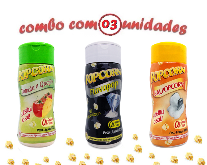 Combo Popcorn - 03 Sabores - Tomate e Queijo, Flavapop Manteiga e Sal Popcorn