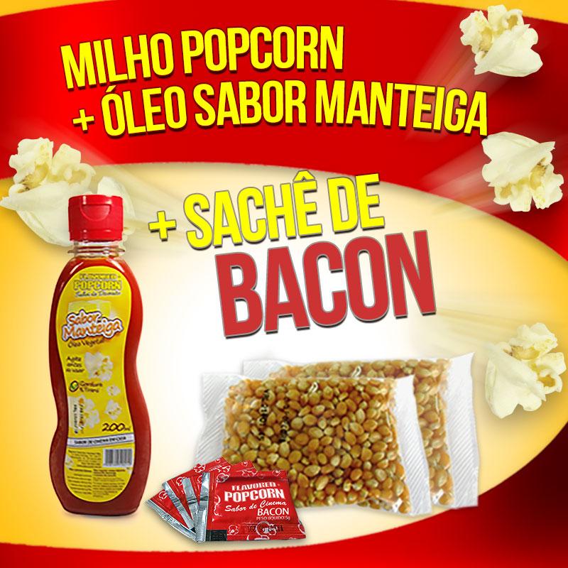 Popcorn Premium 200g milho + Óleo Sabor Manteiga + 05 Sachê de Bacon