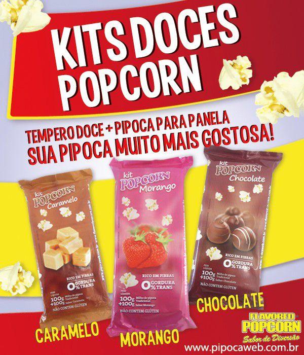 Pipocas Doce Popcorn - 03 Sabores = Milho de pipoca + Morango, Chocolate e Caramelo