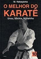 Livro Melhor do Karate Volume 10 - Unsu, Sochin e Nijushiho
