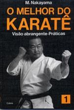 Livro Melhor do Karate Volume 1 - Visão Abrangente, praticas