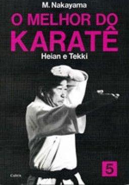 Livro Melhor do Karate Volume 5 - Heian e Tekki
