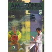 LIVRO AMAZÔNIA: EM BUSCA DA CURA PERDIDA - Sérgio Tinoco Panizza