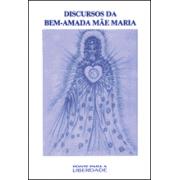Discurso da Bem-Amada Mãe Maria