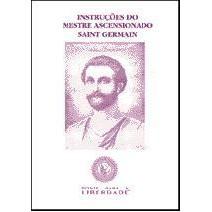 Instruções do Mestre Ascensionado Saint Germain. Ponte Para A Liberdade.