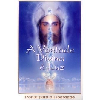 A Vontade Divina é Luz