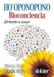 Ho'oponopono : Bioconciencia