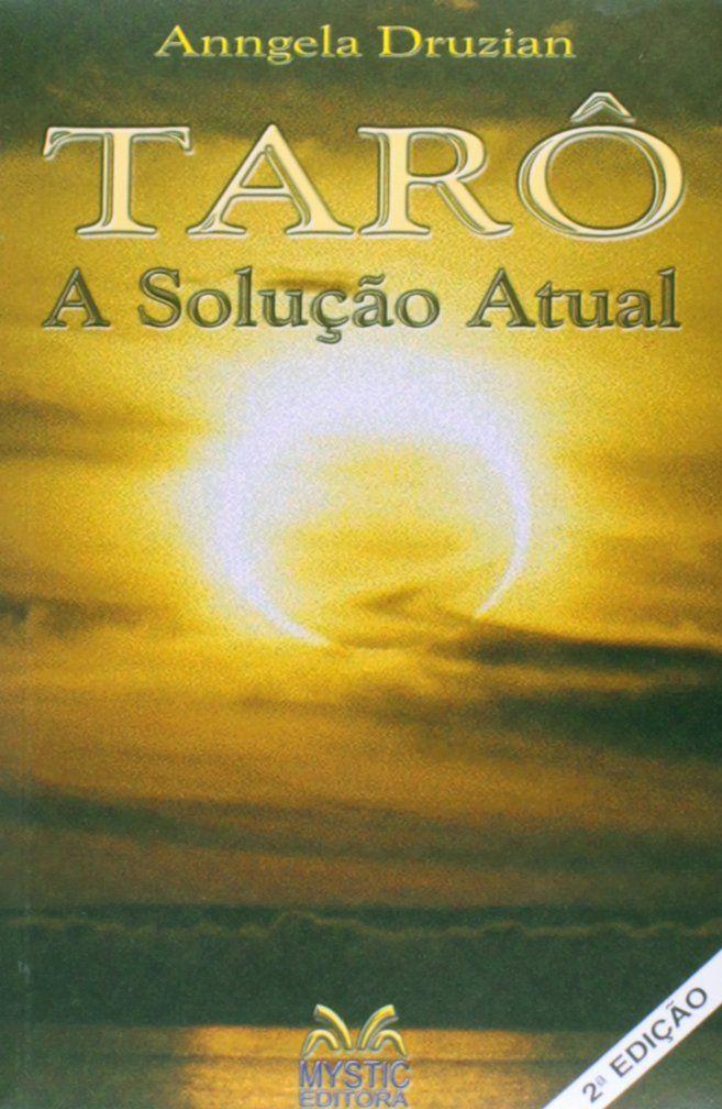 TARÔ A SOLUÇÃO ATUAL (c/cartas)