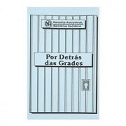 POR DETRAS DAS GRADES PO-1601