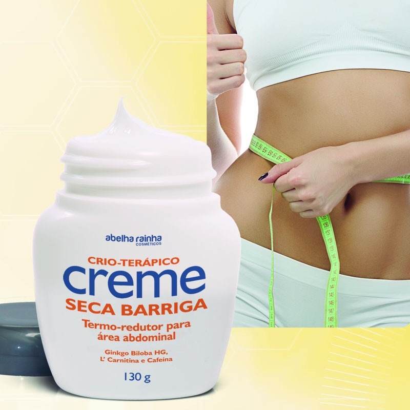 Creme Seca Barriga + Creme Hot Cream Abelha Rainha