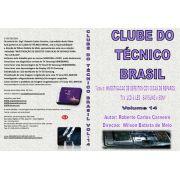 CURSO EM DVD CLUBE DO TÉCNICO BRASIL - VOLUME 14 - DICAS DE REPARO TVs LCD/LED SAMSUNG E SONY - DVCTB14