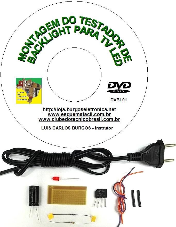 APRENDA A MONTAR UM TESTADOR DE BACKLIGHT PARA TV LED EM VÍDEO AULA COM KIT - DVBL01