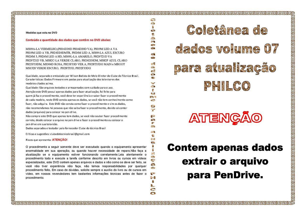 COLETÂNEA DE DADOS VOLUME 7 PARA ATUALIZAÇÃO PHILCO