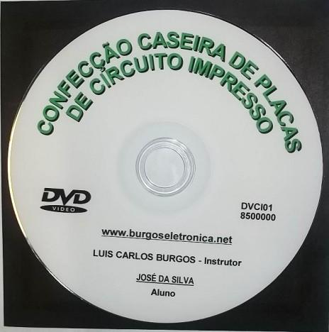 CONFECÇÃO CASEIRA DE PLACAS DE CIRCUITO IMPRESSO EM VÍDEO AULA - DVCI01