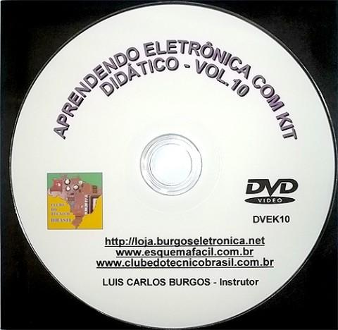 CURSO APRENDENDO ELETRÔNICA NA PRÁTICA COM KIT DIDÁTICO - VOLUME 10 - DVEK10 - EDIÇÃO MENSAL