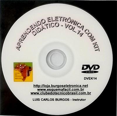 CURSO APRENDENDO ELETRÔNICA NA PRÁTICA COM KIT DIDÁTICO - VOLUME 14 - DVEK14 - EDIÇÃO MENSAL