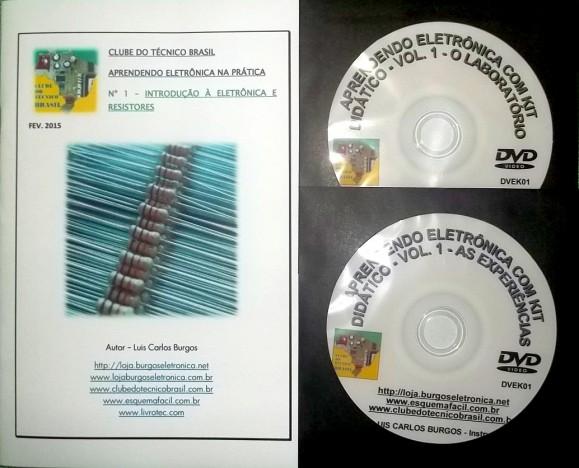 CURSO APRENDENDO ELETRÔNICA NA PRÁTICA COM KIT DIDÁTICO - VOLUME 1 - DVEK01 - EDIÇÃO MENSAL
