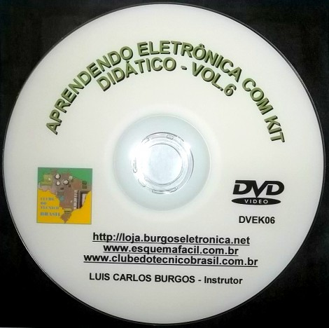 CURSO APRENDENDO ELETRÔNICA NA PRÁTICA COM KIT DIDÁTICO - VOLUME 6 - DVEK06 - EDIÇÃO MENSAL