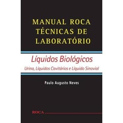 Manual Roca Técnicas de Laboratório - Líquidos Biológicos