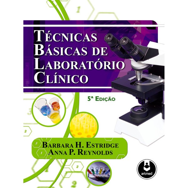 Técnicas Básicas de Laboratorio clínico 5ª edição