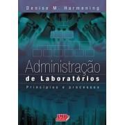 Administração  de Laboratórios  Princípios e Processos 2ª edição