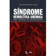 Síndrome Hemolítica Urêmica ? UMA DOENÇA DE BRASILEIROS
