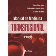 Manual de Medicina Transfusional 2 ed.