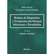 Rotinas de Diagnóstico e Tratamento das Doenças Infecciosas e Parasitárias