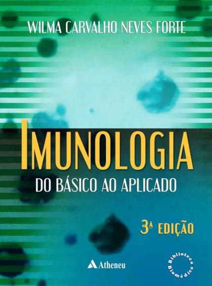 Imunologia do Básico ao Aplicado 3 Ed.