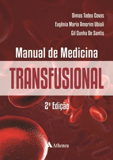 Manual de Medicina Transfusional 2 ed.