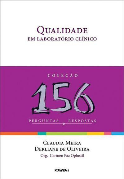 Qualidade em laboratório clínico - 156 perguntas e respostas