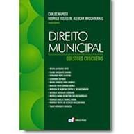 Direito Municipal: Questões Concretas, 1a.ed., 2010