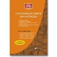 Contratação Direta sem Licitação, 9a.ed., 2011, revista, atualizada e ampliada