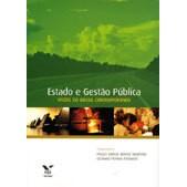 Estado e Gestão Pública: Visões do Brasil Contemporâneo, 2a.ed., 2011
