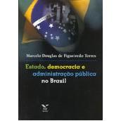 Estado, Democracia e Administração Pública no Brasil, 1a.ed., 2010