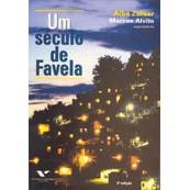 Um Século de Favela, 5a.ed., 2011