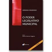 O Poder Legislativo Municipal, 2a.ed., 2010