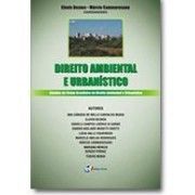 Direito Ambiental e Urbanístico, 1a.ed., 2010