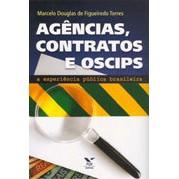 Agências, Contratos e Oscips: A Experiência Pública Brasileira, 1a.ed., 2007