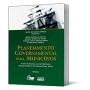 Planejamento Governamental para Municípios: Plano Plurianual, Lei de Diretrizes e Lei Orçamentária Anual